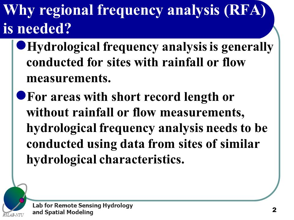Why regional frequency analysis (RFA) is needed