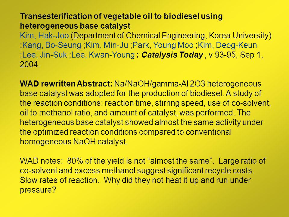 Transesterification of vegetable oil to biodiesel using heterogeneous base catalyst