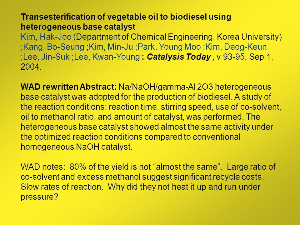 Transesterification of vegetable oil to biodiesel using heterogeneous base catalyst