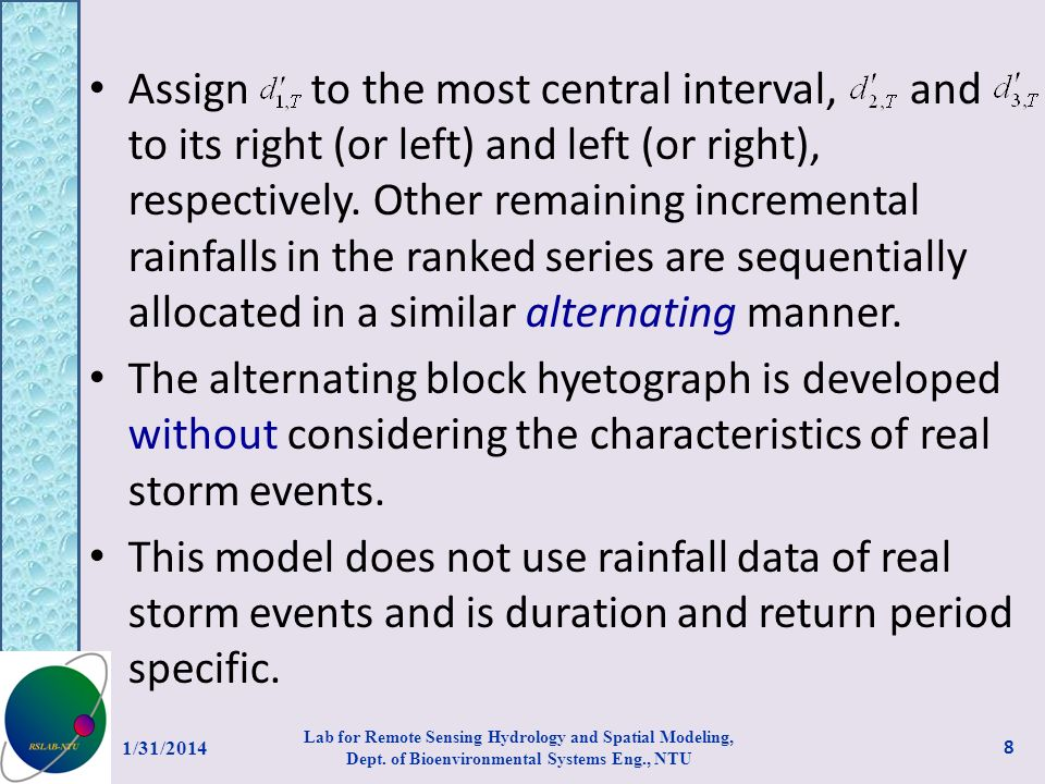 Assign to the most central interval, and to its right (or left) and left (or right), respectively. Other remaining incremental rainfalls in the ranked series are sequentially allocated in a similar alternating manner.