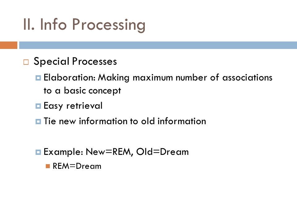 II. Info Processing Special Processes