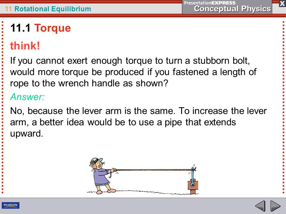 11.1 Torque think!