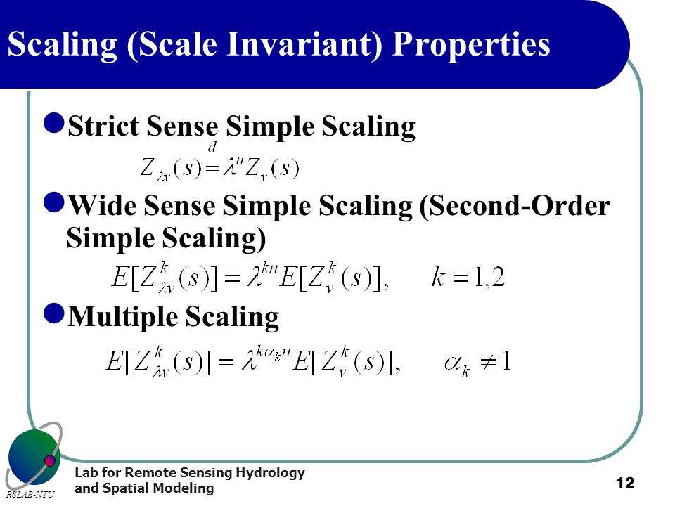 Scaling (Scale Invariant) Properties