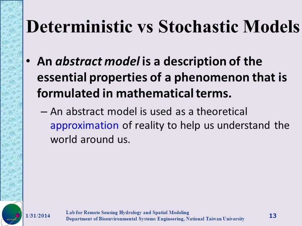 Deterministic vs Stochastic Models