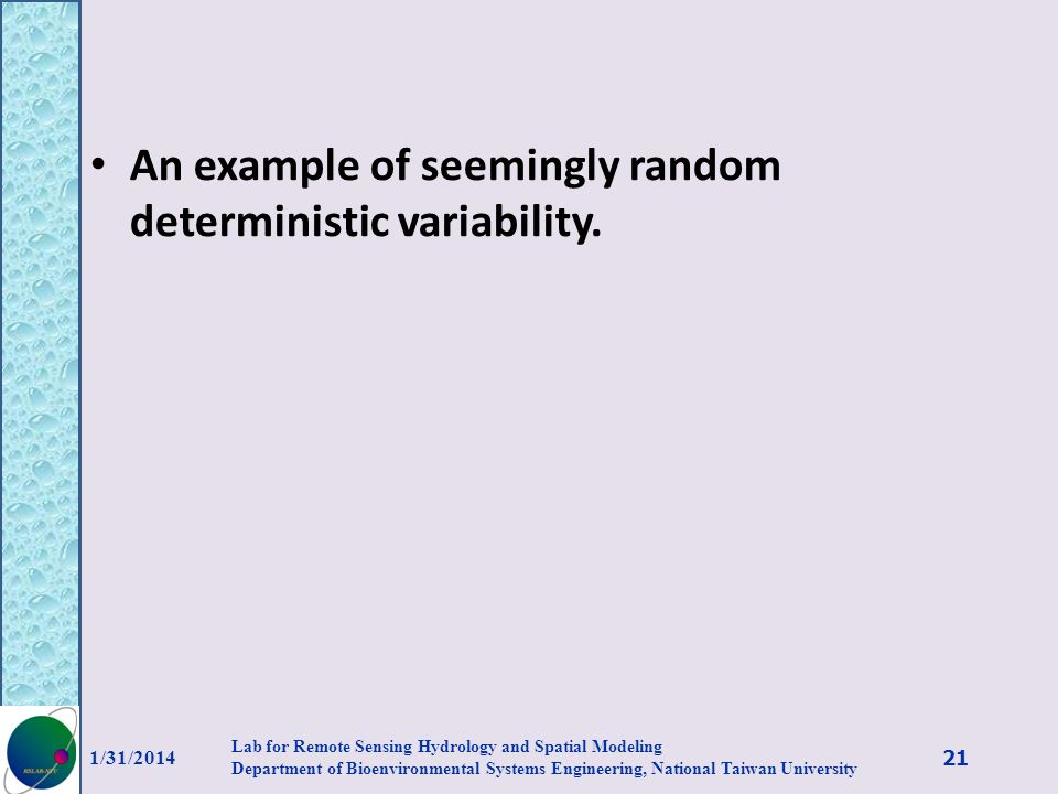 An example of seemingly random deterministic variability.
