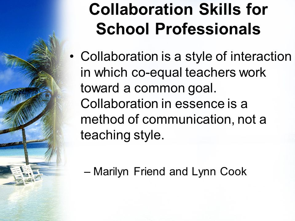 Collaborative Teaching Goals ~ Creating a cultural shift co teaching and professional