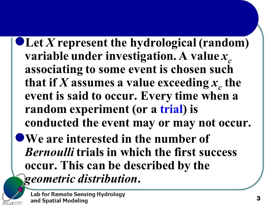Let X represent the hydrological (random) variable under investigation