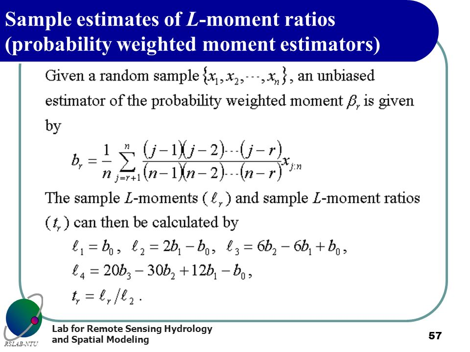 Sample estimates of L-moment ratios (probability weighted moment estimators)