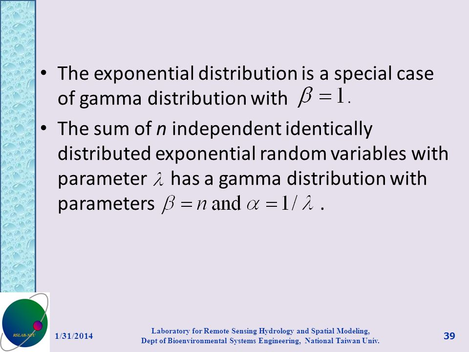 The exponential distribution is a special case of gamma distribution with