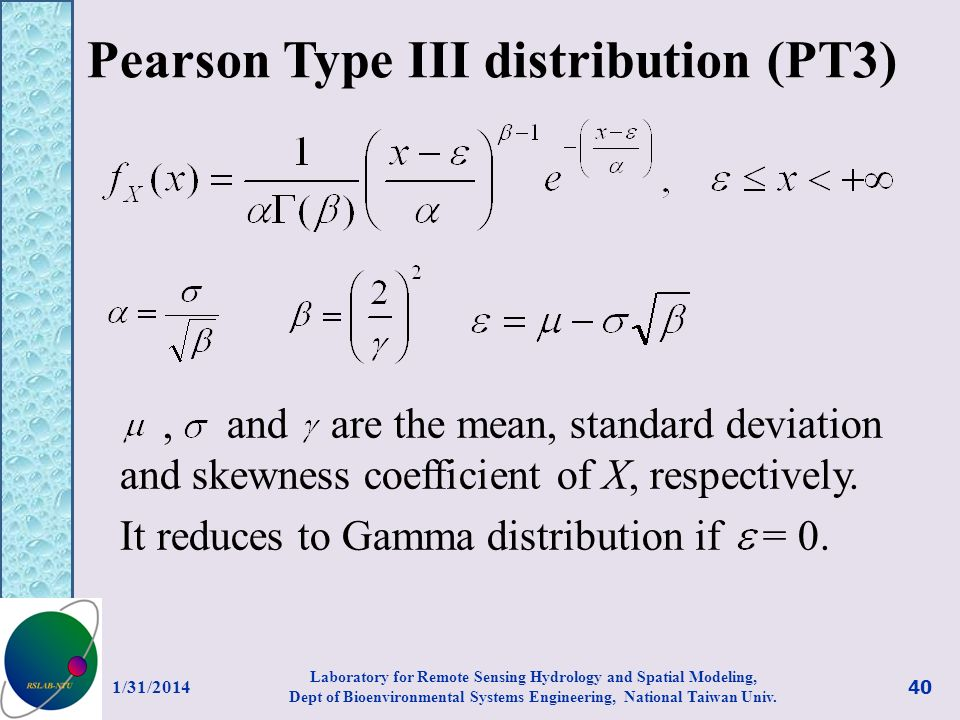 Pearson Type III distribution (PT3)