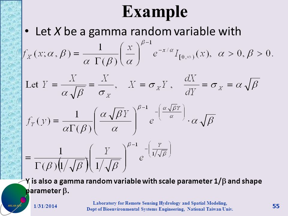 Example Let X be a gamma random variable with