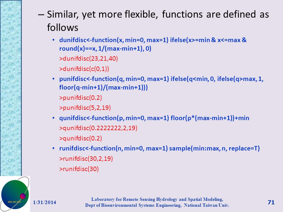 Similar, yet more flexible, functions are defined as follows