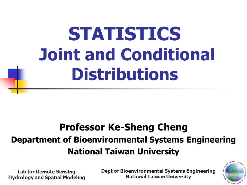 STATISTICS Joint and Conditional Distributions