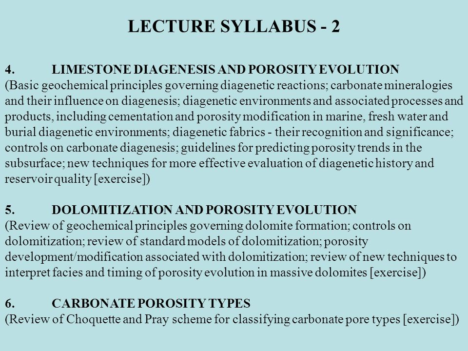 LECTURE SYLLABUS - 2 4. LIMESTONE DIAGENESIS AND POROSITY EVOLUTION