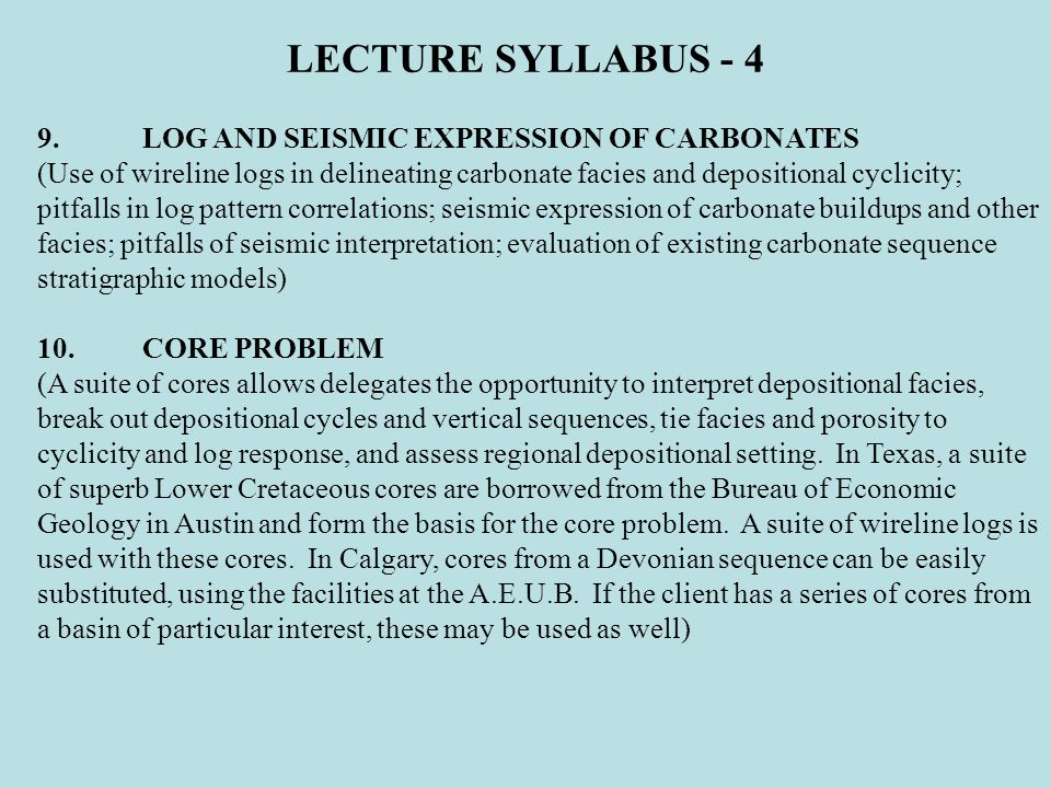 LECTURE SYLLABUS - 4 9. LOG AND SEISMIC EXPRESSION OF CARBONATES