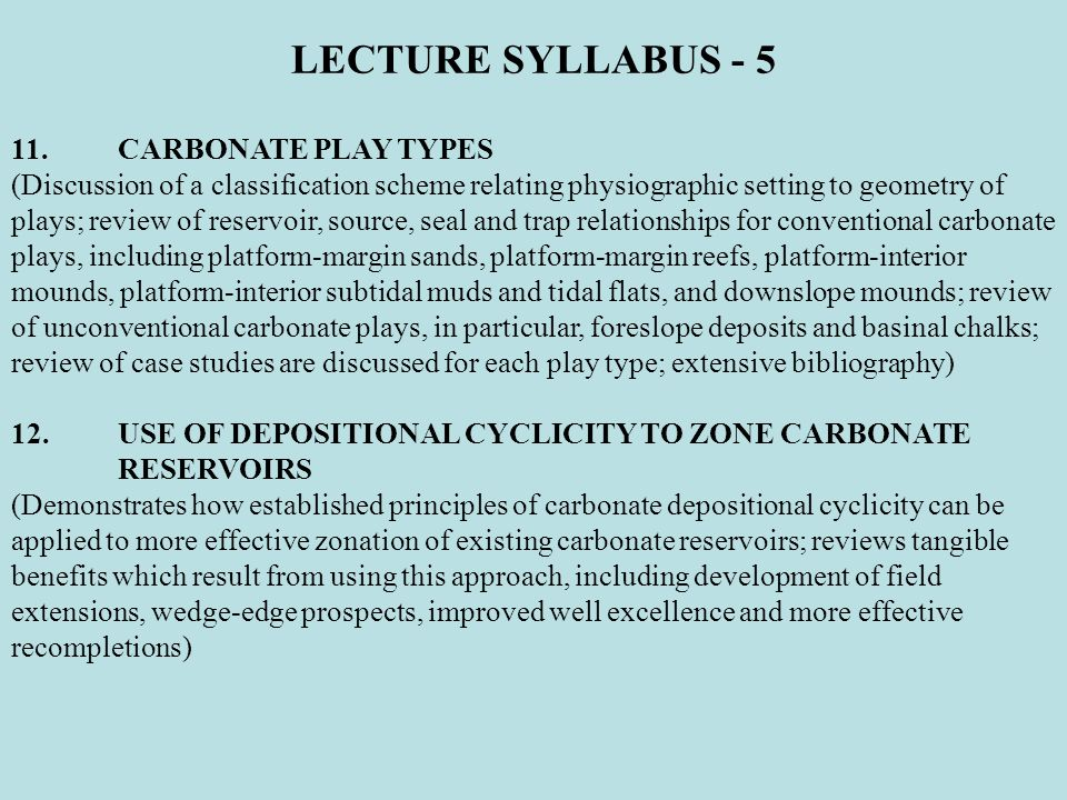 LECTURE SYLLABUS - 5 11. CARBONATE PLAY TYPES