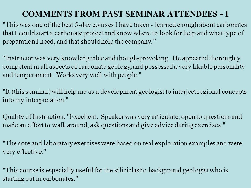 COMMENTS FROM PAST SEMINAR ATTENDEES - 1