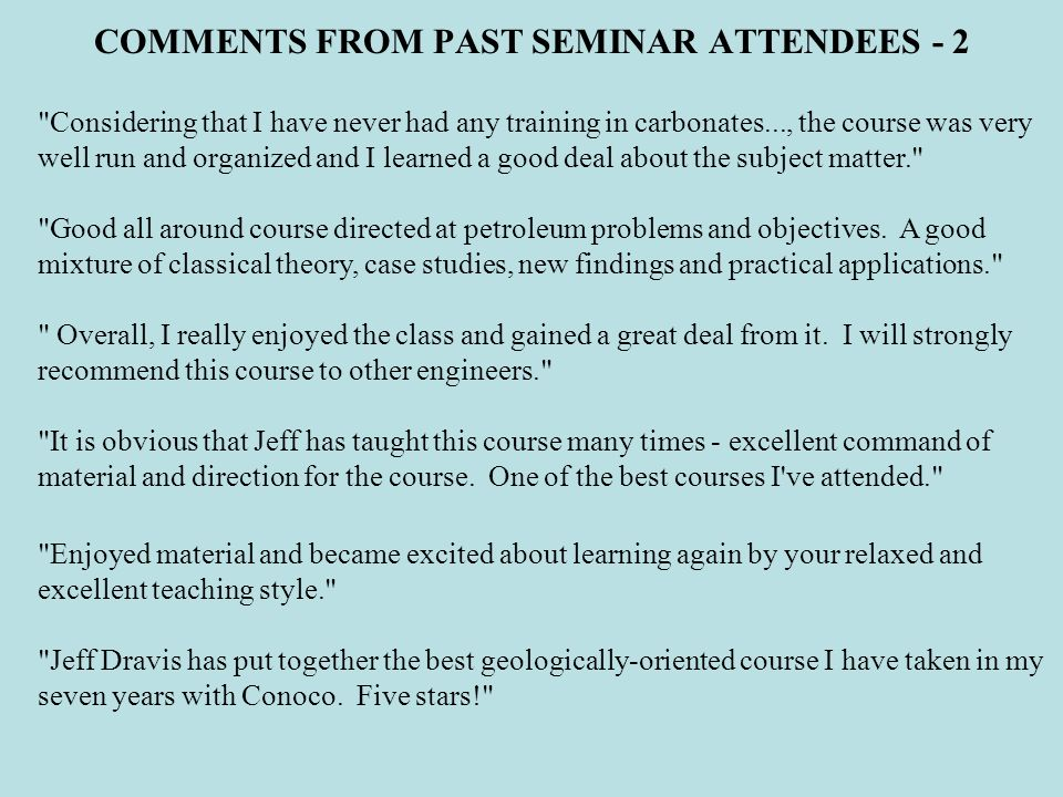 COMMENTS FROM PAST SEMINAR ATTENDEES - 2