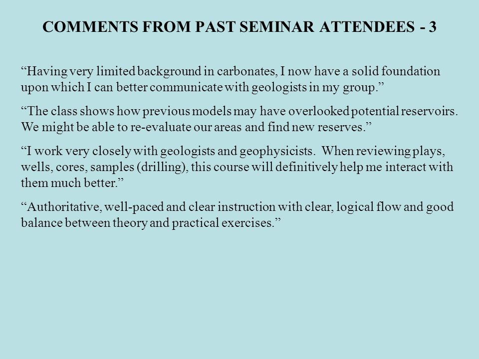 COMMENTS FROM PAST SEMINAR ATTENDEES - 3