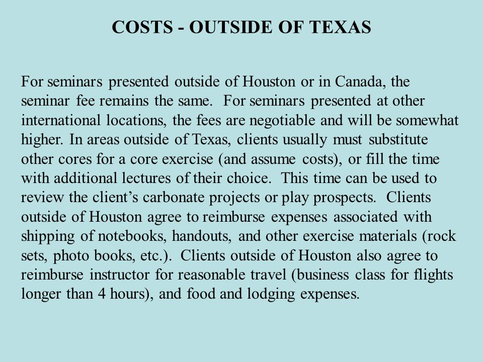 COSTS - OUTSIDE OF TEXAS