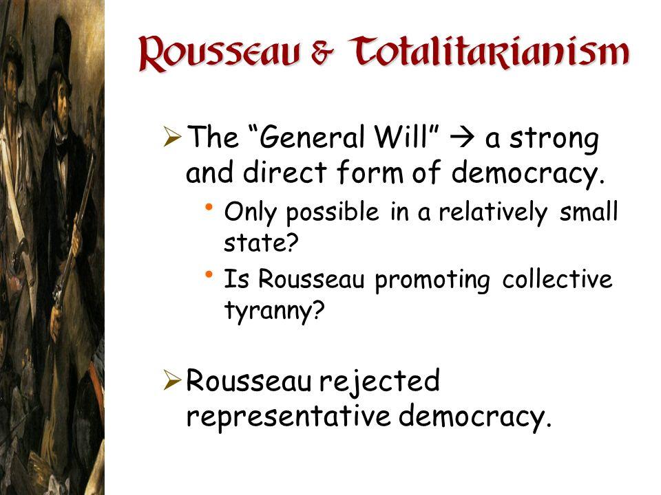 Rousseau & Totalitarianism