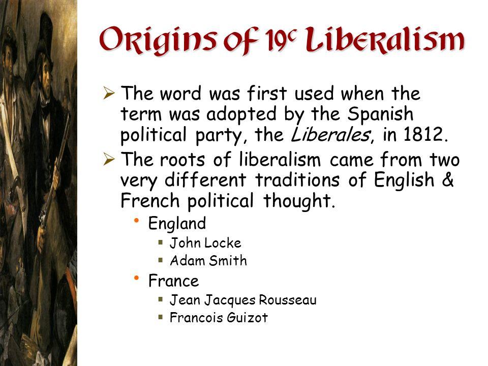 Origins of 19c Liberalism