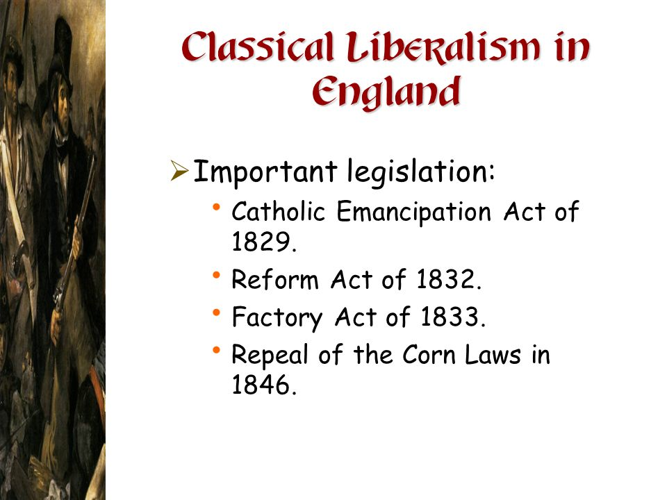 Classical Liberalism in England