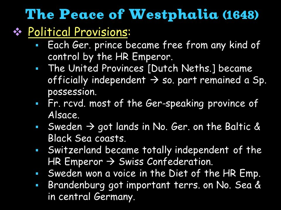 The Peace of Westphalia (1648)