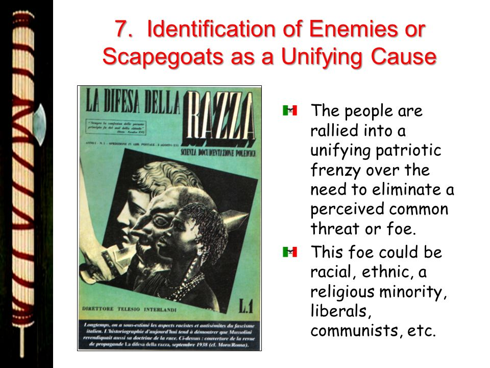 7. Identification of Enemies or Scapegoats as a Unifying Cause