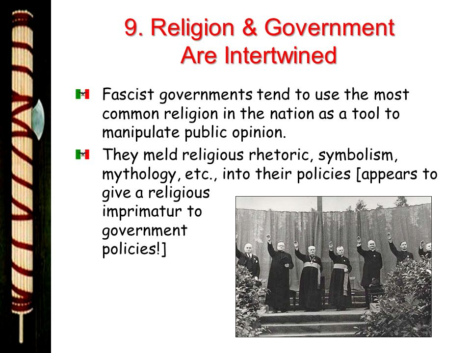 9. Religion & Government Are Intertwined