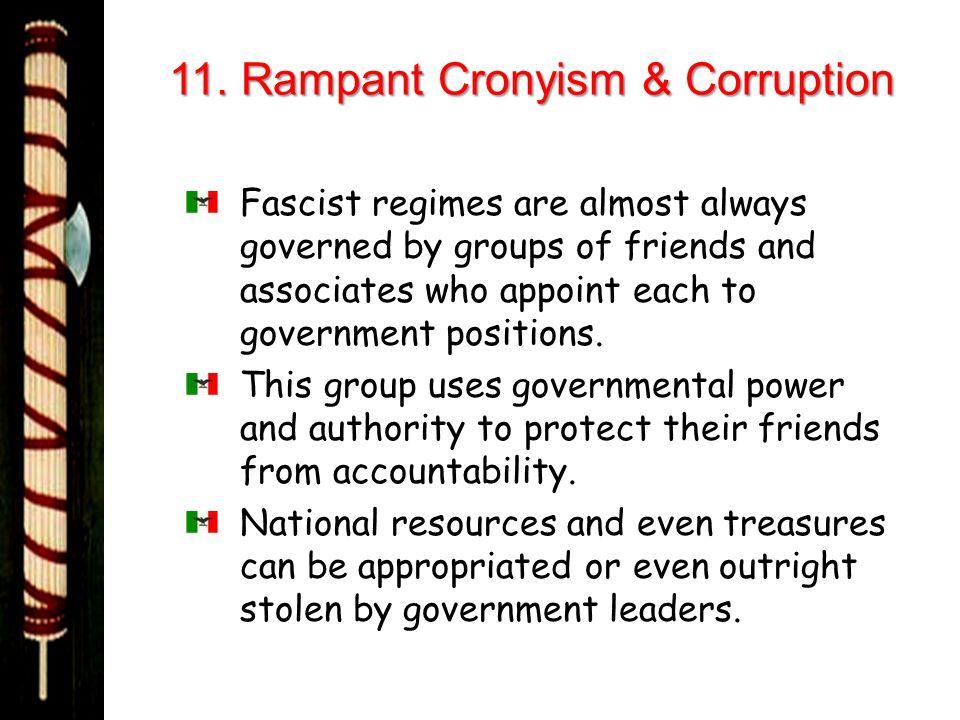 11. Rampant Cronyism & Corruption