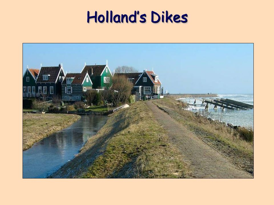 Holland's Dikes