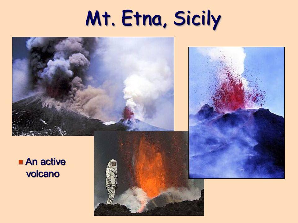 Mt. Etna, Sicily An active volcano
