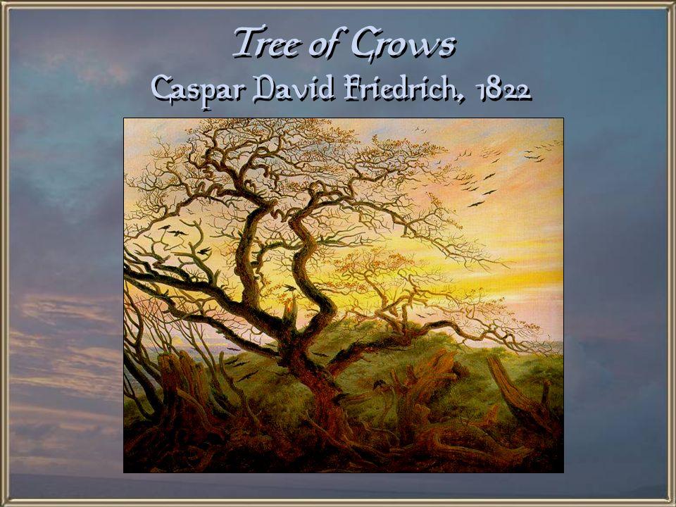 Tree of Crows Caspar David Friedrich, 1822