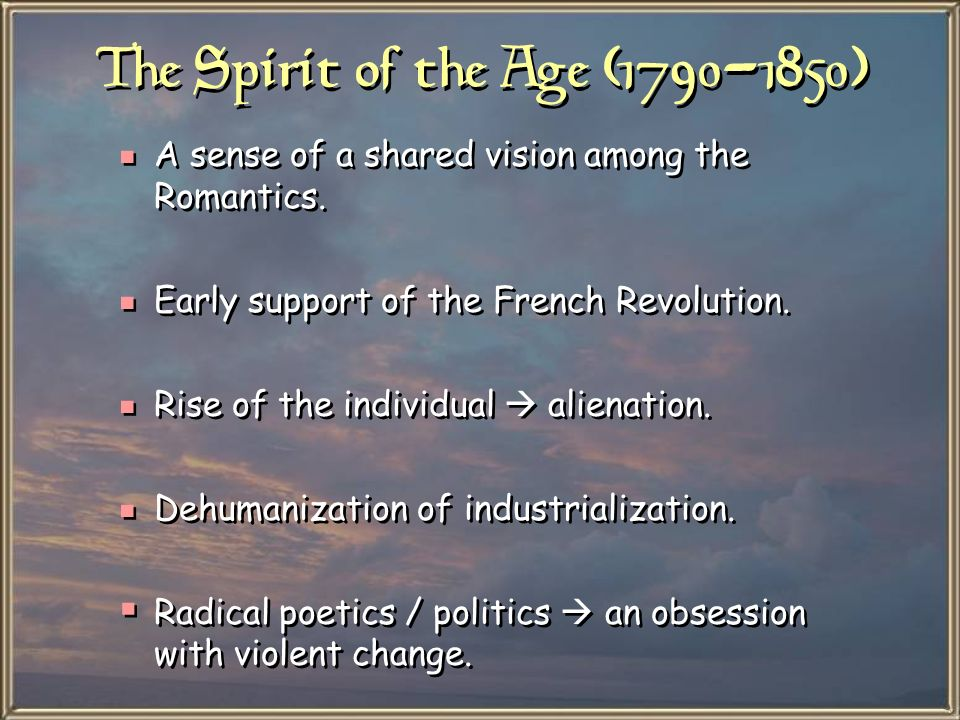 The Spirit of the Age (1790-1850)
