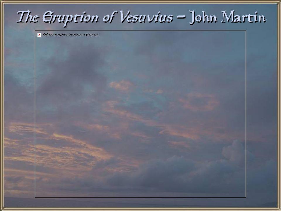 The Eruption of Vesuvius - John Martin
