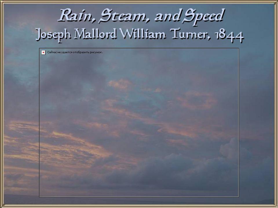 Rain, Steam, and Speed Joseph Mallord William Turner, 1844