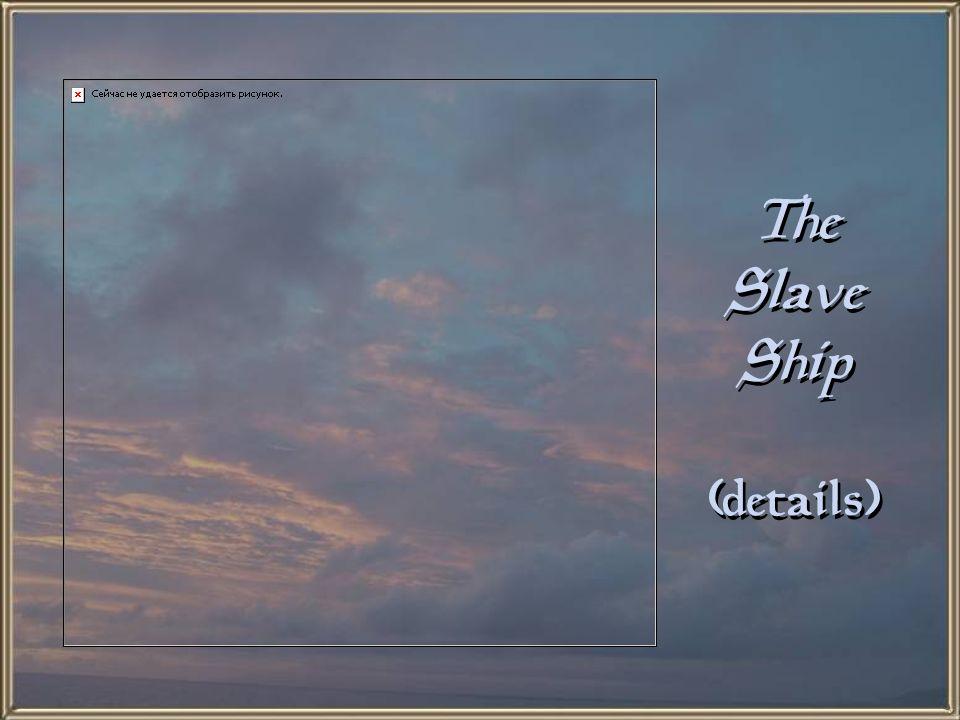 The Slave Ship (details)