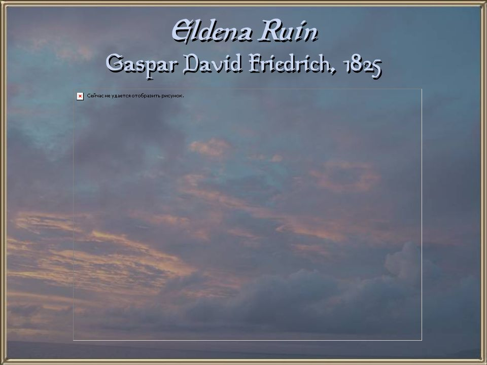 Eldena Ruin Gaspar David Friedrich, 1825