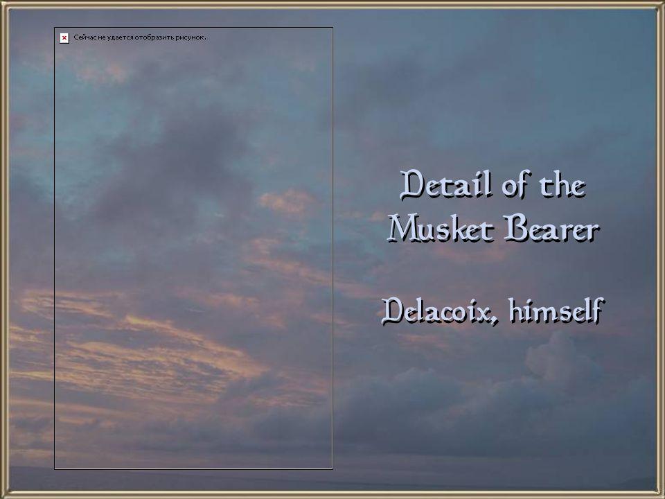 Detail of the Musket Bearer Delacoix, himself