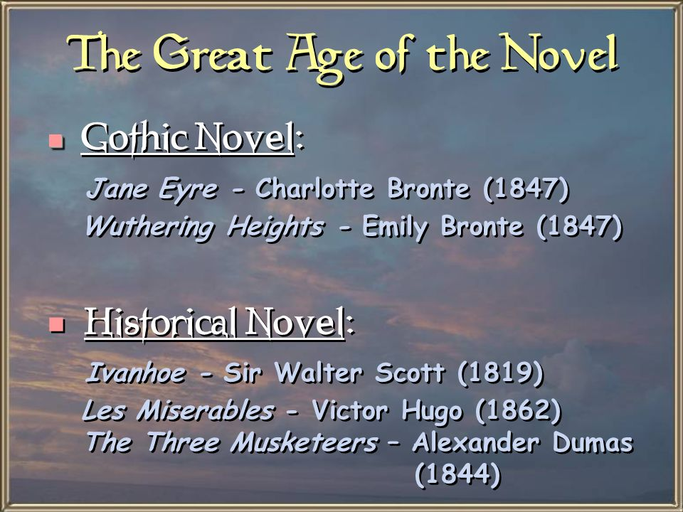 The Great Age of the Novel