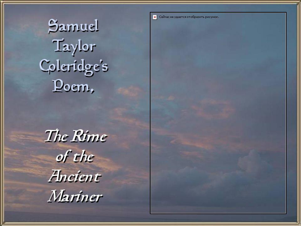 Samuel Taylor Coleridge's Poem,