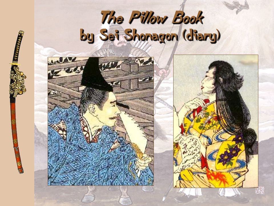 The Pillow Book by Sei Shonagon (diary)