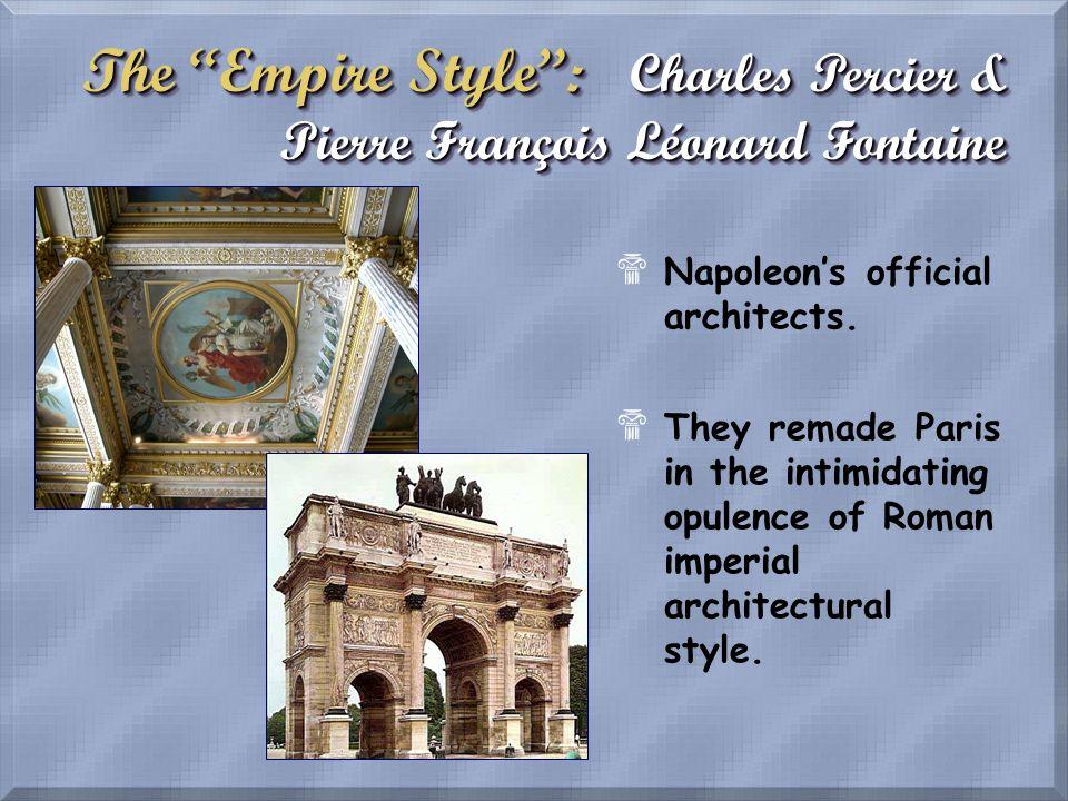 The Empire Style : Charles Percier & Pierre François Léonard Fontaine