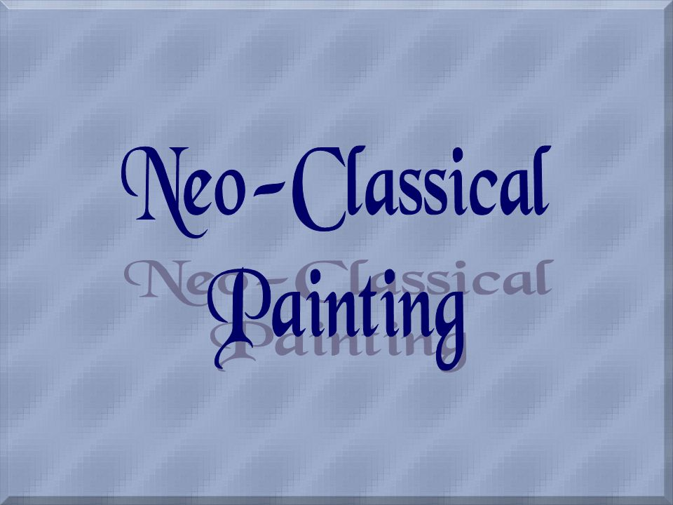 Neo-Classical Painting