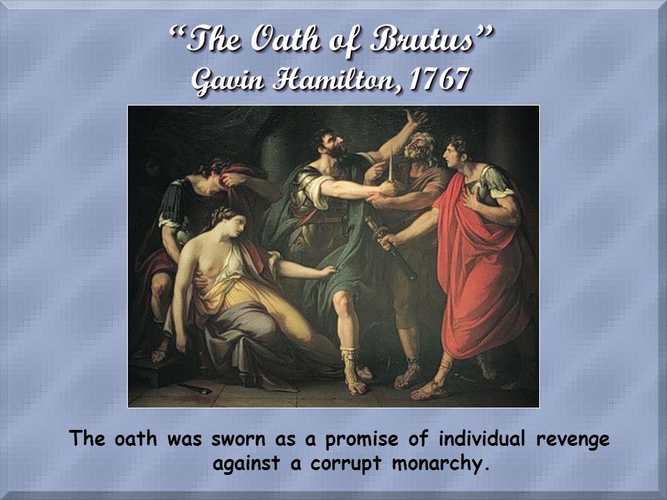 The Oath of Brutus Gavin Hamilton, 1767