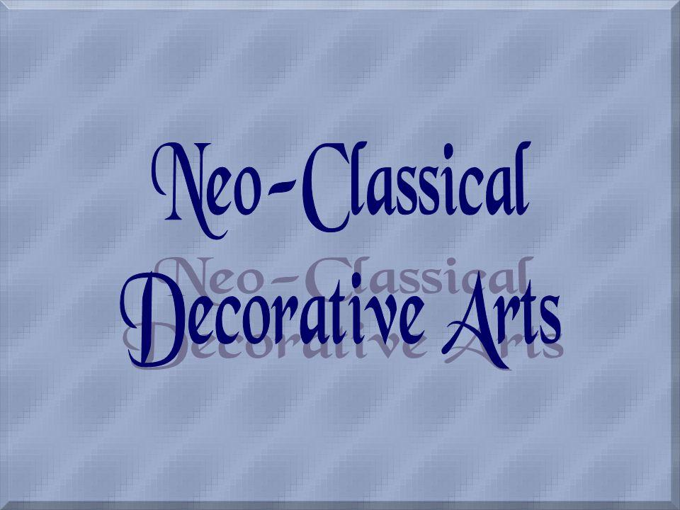 Neo-Classical Decorative Arts