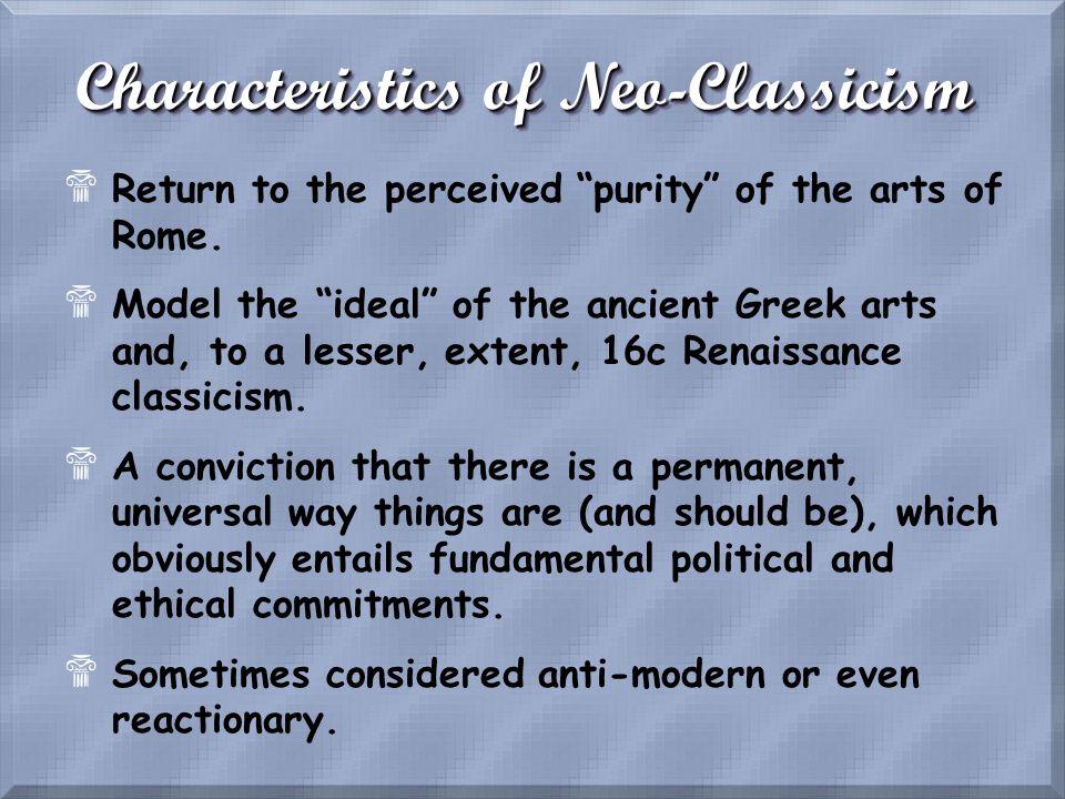 Characteristics of Neo-Classicism