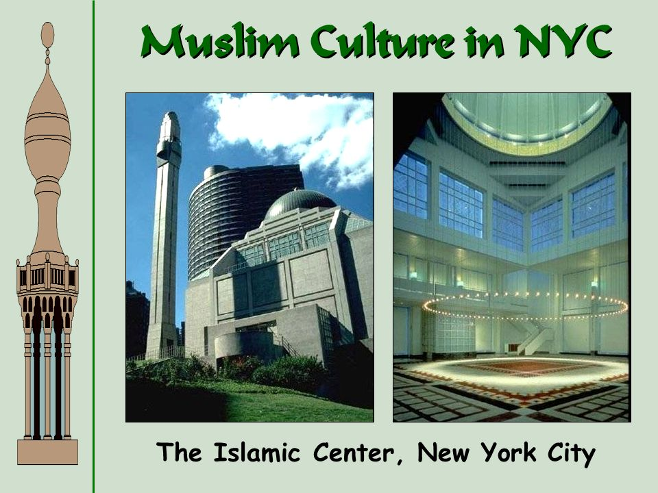The Islamic Center, New York City
