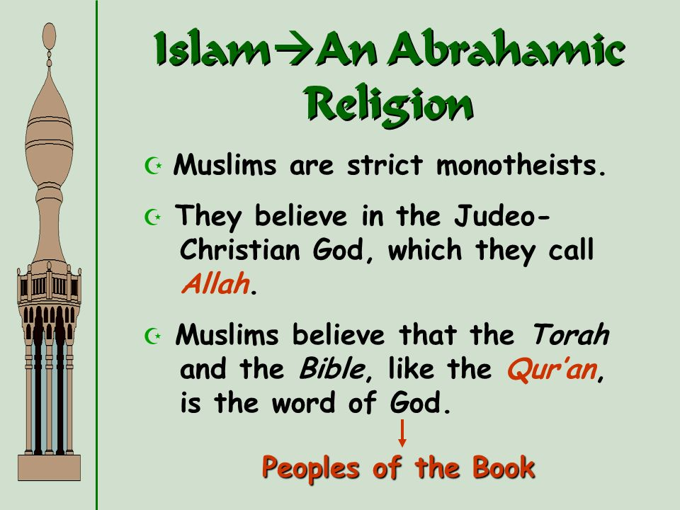 IslamAn Abrahamic Religion